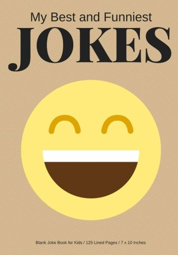 My Best and Funniest Jokes: Create Your Own Joke Book / 125