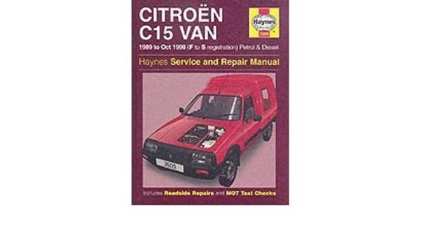 Citroen C15 Van Service and Repair Manual By: Michael Gascoigne published: May, 1999: Amazon.es: Michael Gascoigne: Libros