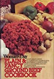 Woman's Day Plain and Fancy Ground Beef Cookbook, Jeri Laber, 0394413725