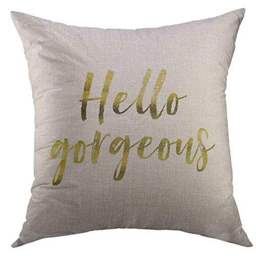Mugod Decorative Throw Pillow Cover for Couch Sofa,Saying Hello Gorgeous Gold Inspirational Motivation Quote on Plain White Beautiful Home Decor Pillow Case 18x18 ()