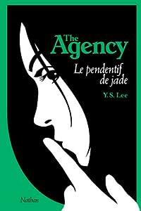 vignette de 'The Agency n° 1<br /> Le Pendentif de jade (Ying S. Lee)'
