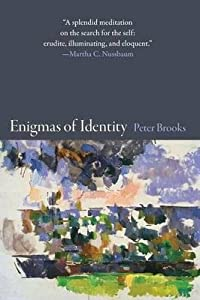 [(Enigmas of Identity )] [Author: Peter Brooks] [Nov-2013] from Princeton University Press