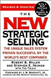 img - for The New Strategic Selling: The Unique Sales System Proven Successful by the World's Best Companies [Paperback] book / textbook / text book