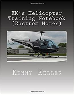 Book KK's Helicopter Training Notebook: My Notebook I created after my Check Ride Failure (Check Ride Preparation) (Volume 3)
