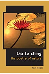 Tao te Ching - The Poetry of Nature Kindle Edition