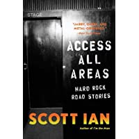 Access All Areas: Stories from a Hard Rock
