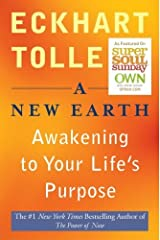 A New Earth: Awakening to Your Life's Purpose (Oprah's Book Club, Selection 61) by Eckhart Tolle (2008) Paperback Paperback