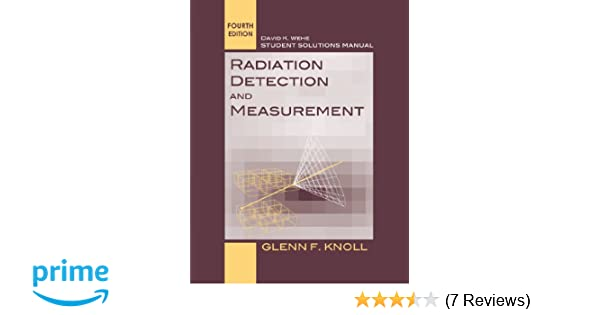 Amazon student solutions manual to accompany radiation amazon student solutions manual to accompany radiation detection and measurement 4e 9780470649725 glenn f knoll books fandeluxe Choice Image