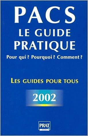 Téléchargement de livres électroniques gratuits pour allumer PACS : Le Guide pratique - Pour qui ? Pourquoi ? Comment ? PDF PDB CHM