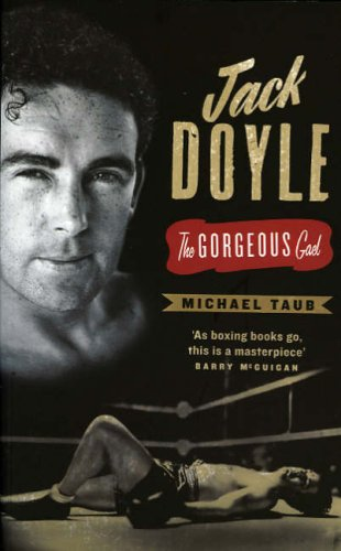 Jack Doyle: The Gorgeous Gael pdf epub