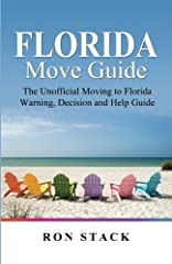 This is the expanded and Updated 2nd EditionA study published by The University of Florida showed that most of the people who relocate or retire to Florida from another U.S. state, will end up moving out! Be more confident than ever you're ma...