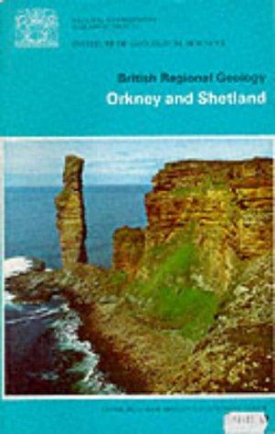 Orkney and Shetland (British Regional Geology)