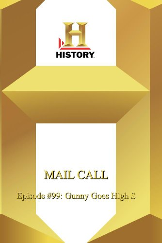 (Mail Call: Episode #99)