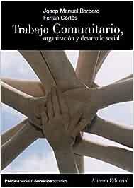 Trabajo comunitario (El Libro Universitario - Manuales)