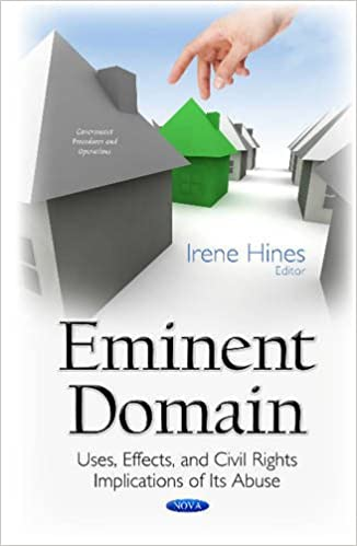 Eminent Domain: Uses, Effects, and Civil Rights Implications