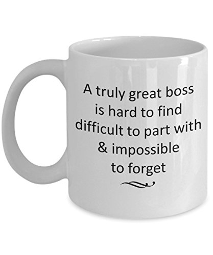 - Boss Leaving For New Job Gifts Prime - A Truly Great Boss is Hard to Find Difficult to Part With Coffee Mug - 11 Oz Ceramic Cup, Goodbye Farewell Gift