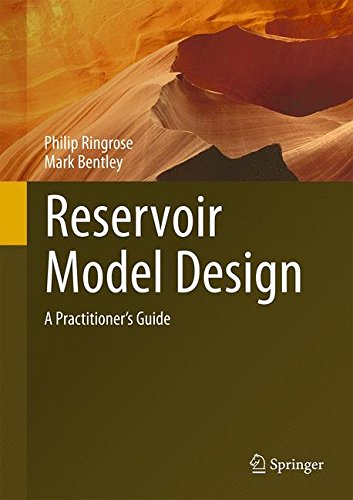 Reservoir Model Design: A Practitioner's Guide