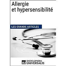Allergie et hypersensibilité (Les Grands Articles d'Universalis) (French Edition)