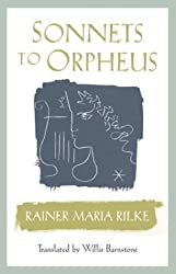 Sonnets to Orpheus Bilingual Edition