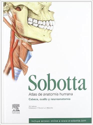 Sobotta. Atlas de anatomía humana. Vol. 3: Cabeza, cuello y ...