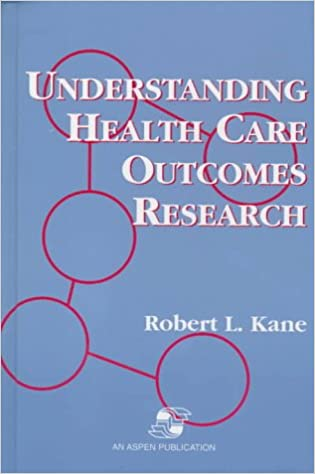 Understanding Health Care Outcomes Research