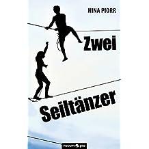Zwei Seiltänzer (German Edition)