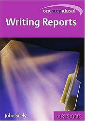 One Step Ahead: Writing Reports