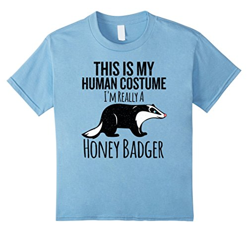 Kids This is My Human Costume, I'm Really a Honey Badger T-shirt 4 Baby (Honey Badger Costume Halloween)