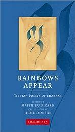 Rainbows Appear: Tibetan Poems of Shakbar (Shambhala Calligraphy)