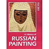 A History of Russian Painting, Bird, Alan F., 0816189110