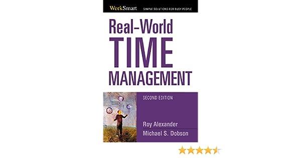 Real-World Time Management (Worksmart Series)
