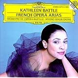 Kathleen Battle - French Opera Arias / Chung