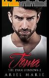 Toma (The Dark Shadows Book 2)