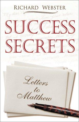 Success Secrets: Letters to Matthew