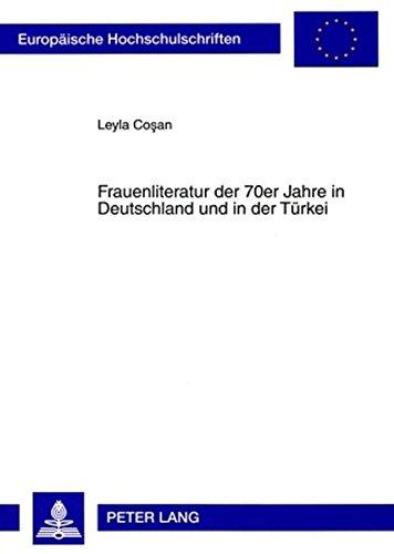 frauenliteratur-der-70er-jahre-in-deutschland-und-in-der-turkei-europaische-hochschulschriften-europ