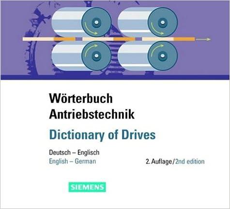Worterbuch Antriebstechnik/dictionary of Drives: Deutsch-Englisch/English-German