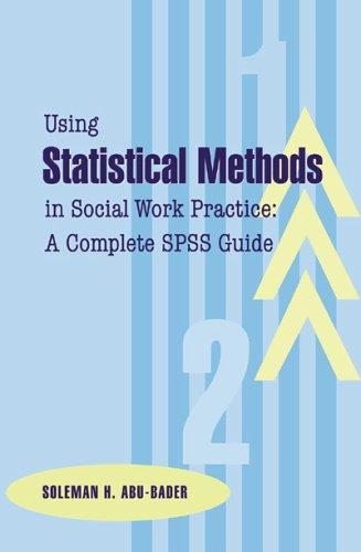 Using Statistical Methods in Social Work