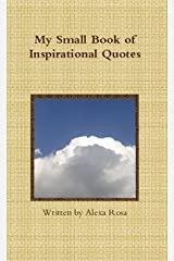 My Small Book of Inspirational Quotes Paperback