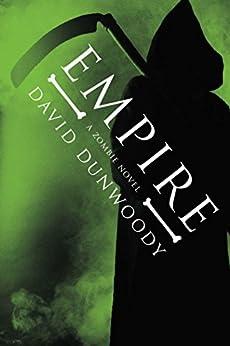 Empire (Zombie Novels) by [Dunwoody, David]