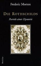 Die Rothschilds. Portrait einer Dynastie