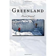 Greenland: Travel Journal