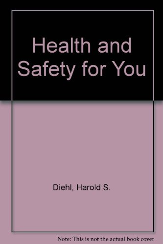 Health and Safety for You
