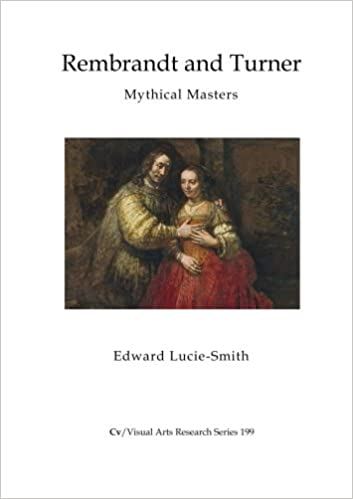 rembrandt and turner mythical masters cv visual arts research