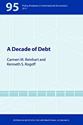 A Decade of Debt (Policy Analyses in International Economics)