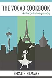 The Vocab Cookbook: The Fluent Guide to Building Foreign Language Vocabulary