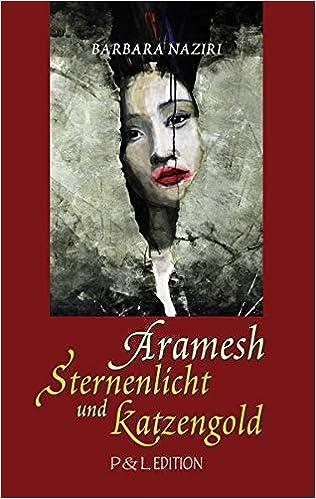 Aramesh: Sternenlicht und Katzengold