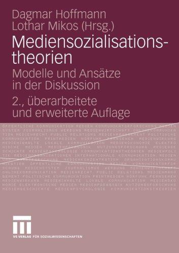 Mediensozialisationstheorien: Modelle und Ansätze in der Diskussion (German Edition)