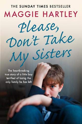 Pdf Parenting Please Don't Take My Sisters (A Maggie Hartley Foster Carer Story)