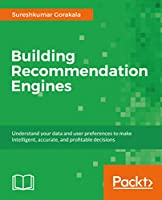 Building Recommendation Engines Front Cover