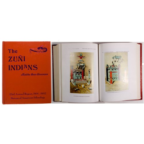 The Zuni Indians Their Mythology Esoteric Fraternities and Ceremonies (Beautiful Rio Grande Classic Series)